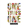 コブクロ / ONE TIMES ONE [CD] [シングル] [2018/04/11発売]