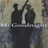 Hidetoshi Kawanaka / Mr.Goodnight [紙ジャケット仕様]