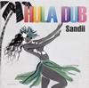 Sandii / HULA DUB [CD] [アルバム] [2018/03/14発売]