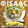 ISAAC / イノセントリードドドドープエモポップス