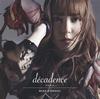 黒崎真音 / decadence-デカダンス- [CD+DVD] [限定] [CD] [シングル] [2018/05/09発売]