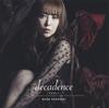 黒崎真音 / decadence-デカダンス- [CD] [シングル] [2018/05/09発売]