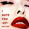 加藤ミリヤ / I HATE YOU-EP- [CD] [アルバム] [2018/03/21発売]