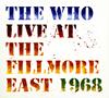 ザ・フー / ライヴ・アット・フィルモア・イースト1968 [デジパック仕様] [2CD] [SHM-CD] [アルバム] [2018/04/20発売]
