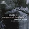 ラモー:サンフォニー・イマジネール(空想の管弦楽曲)ミンコフスキ - レ・ミュジシャン・デュ・ルーブル [SHM-CD]