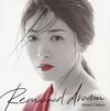 茅原実里 - Remained dream [CD]