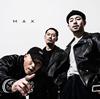 般若×ZORN×SHINGO★西成 / MAX