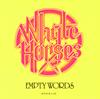 ホワイト・ホーシズ - からっぽの言葉 [CD]