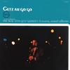 スタン・ゲッツ&アストラッド・ジルベルト - ゲッツ・オー・ゴー・ゴー [CD] [限定] [再発]