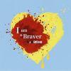 女子独身倶楽部 / I am a Braver A version