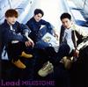 Lead / MILESTONE