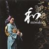 miwako - 和 [CD] [紙ジャケット仕様]