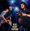 BLUE GIANT SUPREME [CD]