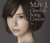 May J. / Cinema Song Covers [2CD+DVD]