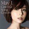May J. / Cinema Song Covers [2CD]