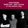 エヴァンパーカー、バリーガイ、ポールリットン / AT THE VORTEX [CD] [アルバム] [2018/06/29発売]
