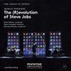 メイソン・ベイツ:「スティーブ・ジョブズの革命〈進化〉」 クリスティ / サンタフェオペラo.