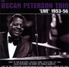 オスカー・ピーターソン・トリオ / ライヴ1953-56 [2CD] [限定] [CD] [アルバム] [2018/07/18発売]
