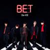 Da-iCE / BET [限定] [CD] [アルバム] [2018/08/08発売]