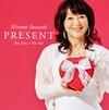 岩崎宏美 / PRESENT for you*for me [CD] [アルバム] [2018/08/15発売]
