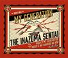 THE イナズマ戦隊 / My Generation / あぁ バラ色の日々 [3CD] [CD] [シングル] [2018/09/19発売]