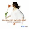 フェイ・クラーセン&WDRビッグ・バンド / ダッチ・ソングブック [CD] [アルバム] [2018/07/00発売]