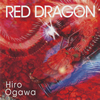 Hiro Ogawa / RED DRAGON