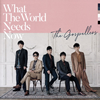 THE GOSPELLERS / What The World Needs Now [CD] [アルバム] [2018/10/03発売]