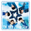 COLOR CREATION / I'm Here / Blue Star [CD+DVD] [限定]
