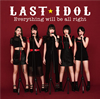 ラストアイドル / Everything will be all right(初回限定盤 Type D)