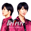 MAG!C☆PRINCE / Bel!ever