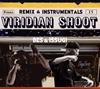 BES&ISSUGI / VIRIDIAN SHOOT REMIX&INSTRUMENTALS [デジパック仕様] [CD] [アルバム] [2018/12/26発売]
