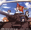 「ガールズ&パンツァー」TV&OVA 5.1ch Blu-ray Disc BOX テーマソング〜Still a long way to go / ChouCho×佐咲紗花 [CD] [シングル] [2018/12/26発売]