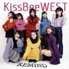 KissBeeWEST / REMIND(TYPE-B)