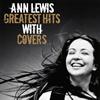 アン・ルイス / グレイテスト・ヒッツ・ウィズ・カヴァーズ [2CD] [CD] [アルバム] [2018/10/24発売]