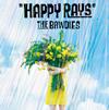 THE BAWDIES / HAPPY RAYS