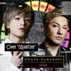"""「仮面ライダージオウ」主題歌〜Over""""Quartzer"""" - Shuta Sueyoshi feat.ISSA [CD+DVD]"""