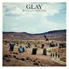 GLAY / 愁いのPrisoner / YOUR SONG [CD] [シングル] [2018/11/14発売]