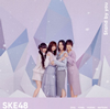 SKE48 / Stand by you(TYPE-C)