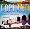 コープランド:管弦楽作品集Vol.4〜交響曲集 ウィルソン / BBCフィルハーモニック