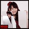 ロッカジャポニカ / MUGEN(平瀬美里盤) [CD] [シングル] [2018/12/12発売]