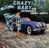 ジミー・スミス / クレイジー・ベイビー[+2] [UHQCD] [限定] [アルバム] [2019/01/16発売]