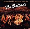 STARDUST REVUE meets BIG HORNS BEE / NO BALLADS [2CD] [UHQCD] [アルバム] [2018/12/19発売]