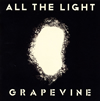 GRAPEVINE / ALL THE LIGHT