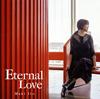 伊東真紀 / Eternal Love [CD] [アルバム] [2018/12/12発売]