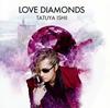 石井竜也 / LOVE DIAMONDS [CD] [アルバム] [2019/02/13発売]