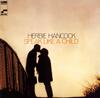 ハービー・ハンコック / スピーク・ライク・ア・チャイルド[+3] [UHQCD] [限定] [アルバム] [2019/02/13発売]