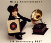 Nissy / Nissy Entertainment 5th Anniversary BEST [2Blu-ray+2CD]