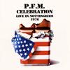 PFM / ライヴ・イン・ノッティンガム 1976(2CD リマスタード・ヴァージョン) [2CD]
