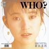 新田恵利 / WHO?(MEG-CD) [CD] [シングル] [2019/01/09発売]
